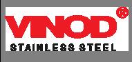 VINOD Stainless Steel