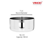 Vinod Stainless Steel Vati / Katori